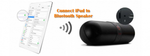 Connect iPad to Bluetooth Speaker